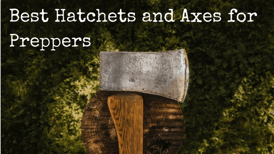 Best Hatchets and Axes for Preppers | Backdoor Survival