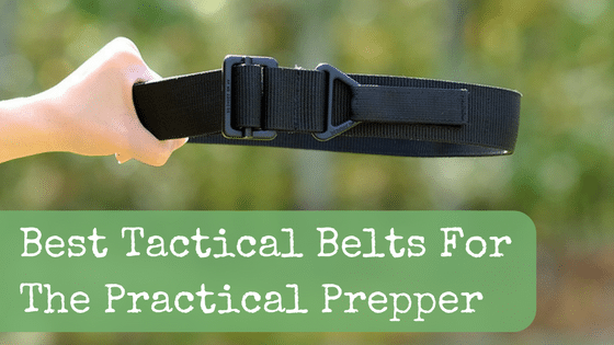 Best Tactical Belts For The Practical Prepper