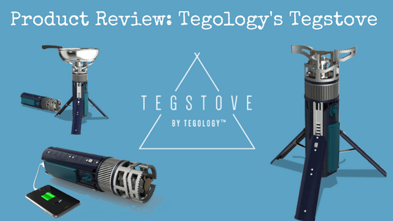 Product Review: Tegology's Tegstove