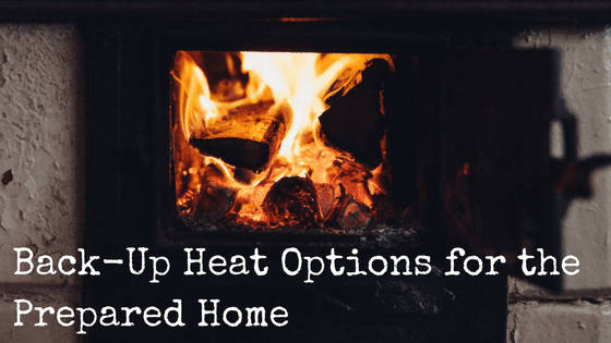 Back-Up Heat Options for the Prepared Home