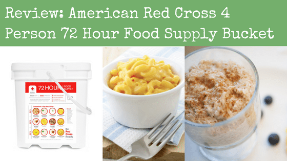 Review: American Red Cross 4 Person 72 Hour Food Supply Bucket