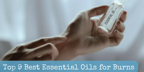 Top 9 Best Essential Oils for Burns | Backdoor Survival