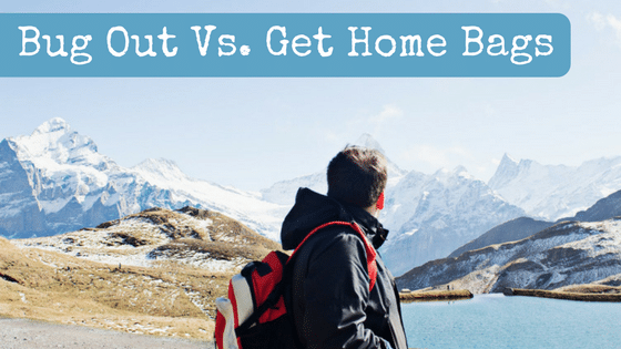 Bug Out vs Get Home Bags