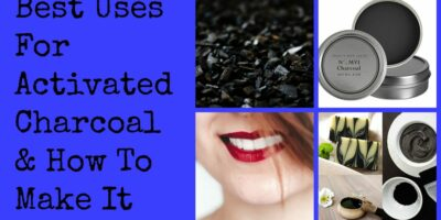 Best Uses For Activated Charcoal & How To Make It