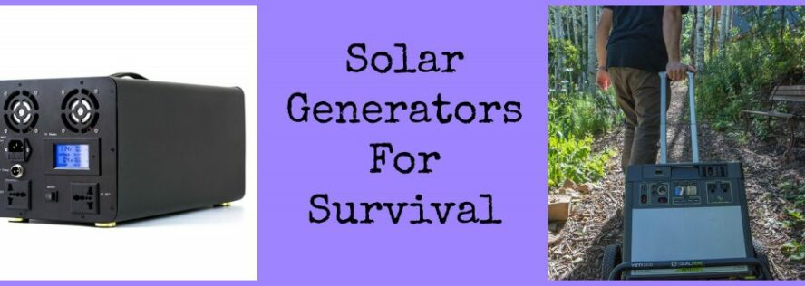 Solar Generators For Survival