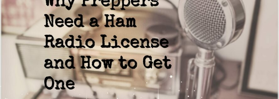 Why Preppers Need a Ham Radio License and How to Get One