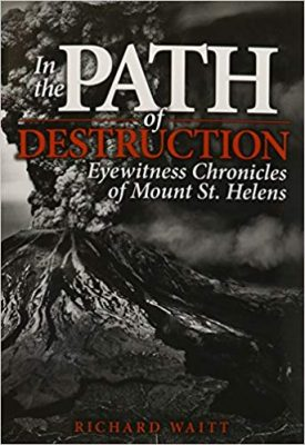 Eyewitness Chronicles of Mount St. Helens
