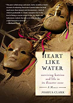 Heart Like Water Surviving Katrina and Life in Its Disaster Zone.jpg