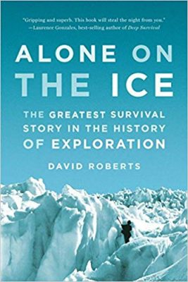 The Greatest Survival Story in the History of Exploration alone on the ice