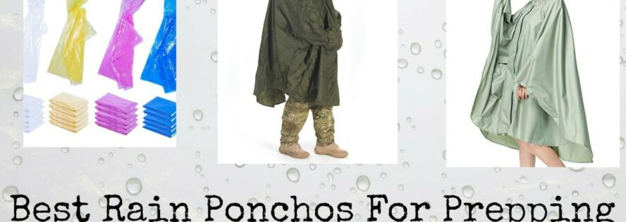 Best Rain Ponchos For Prepping and Survival