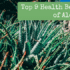 Top 9 Health Benefits of Aloe Vera