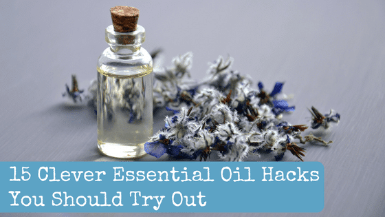 15 Clever Essential Oil Hacks You Should Try Out