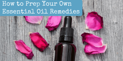 How to Prep Your Own Essential Oil Remedies