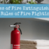 The Types of Fire Extinguishers and the Rules of Fire Fighting