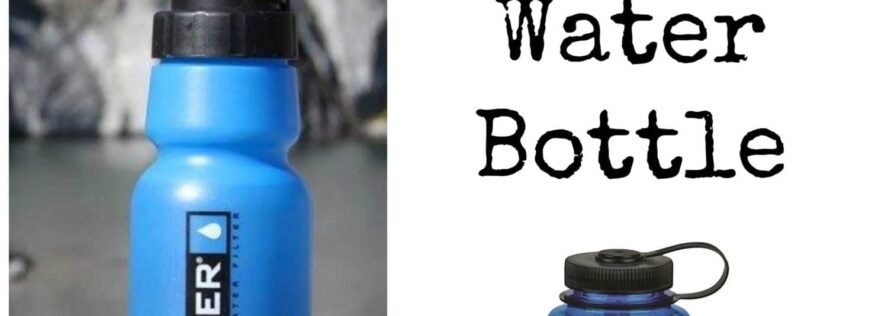 Choosing The Right Water Bottle