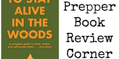 How To Stay Alive In The Woods Book Review