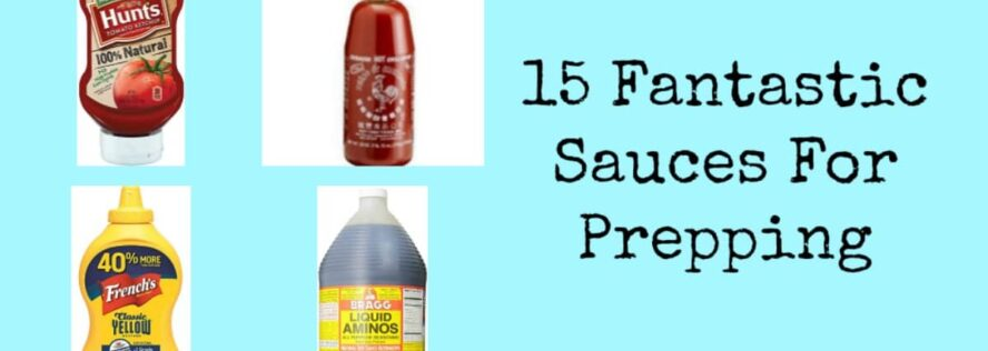 15 Fantastic Sauces For Preppers