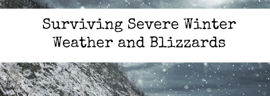 Surviving Severe Winter Weather and Blizzards