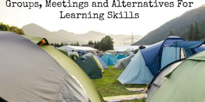 Prepper Conferences, Groups, Meetings and Alternatives For Learning Skills