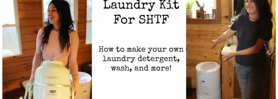 Laundry Kit For SHTF: How to make your own detergent, wash, and more!