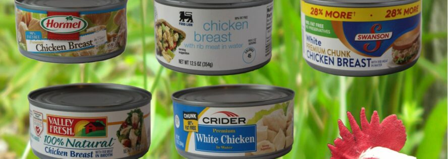 The Prepper Chicken Challenge:  7 Cans, One Winner!
