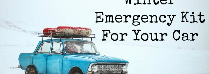 Designing A Winter Emergency Kit For Your Car