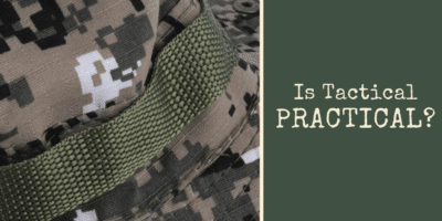 Is Tactical Practical?