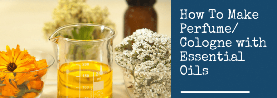 How To Make Perfume/Cologne with Essential Oils