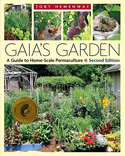 Gaia's Garden A Guide to Home-Scale Permaculture