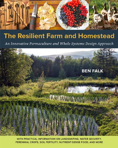 he Resilient Farm and Homestead