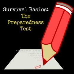 Survival Basics Preparedness Test   Backdoor Survival