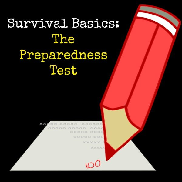 Survival Basics Preparedness Test | Backdoor Survival